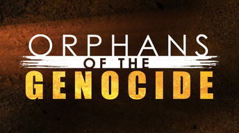 Orphans of the Genocide Documentary Header
