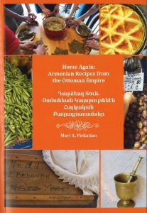 Book Cover for Home Again: Armenian Recipes from the Ottoman Empire by Mari A. Firkatian, Ph.D.